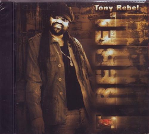 I Rebel - Tony Rebel