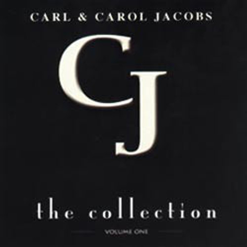 The Collection Volume One - Carl & Carol Jacobs