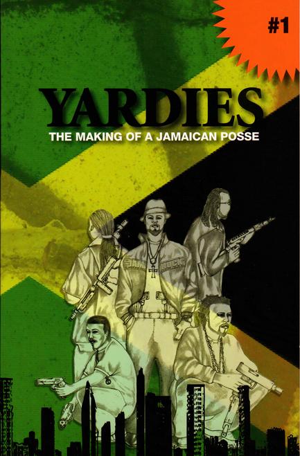 Yardies:the Making Of A Jamaica Posse - Prince Kofi
