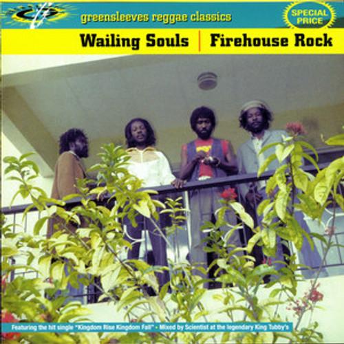 Firehouse Rock - Wailing Souls
