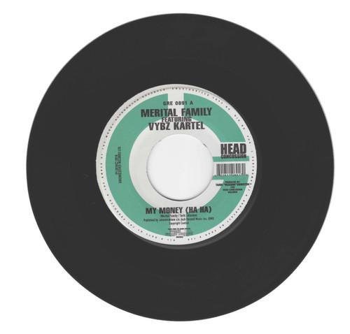 My Money (Ha Ha) - Merital Family Feat.vybz Kartel (7 Inch Vinyl)