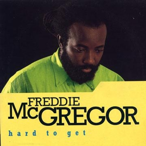 Hard To Get - Freddie Mcgregor (LP)