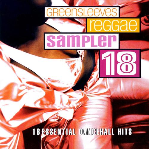 Greensleeves Reggae Sampler 18 - Various Artists