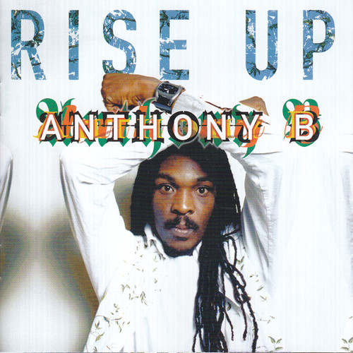 Rise Up - Anthony B