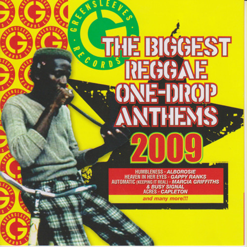 The Biggest Reggae One Drop Anthems 2009 - Various Artists