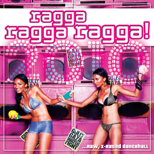Ragga Ragga Ragga 2010 - Various Artists
