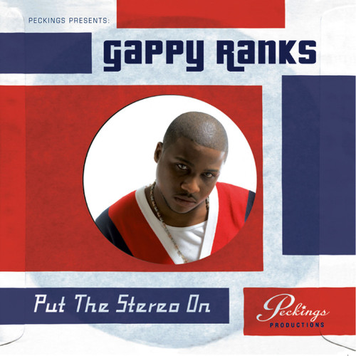 Put The Stereo On - Gappy Ranks