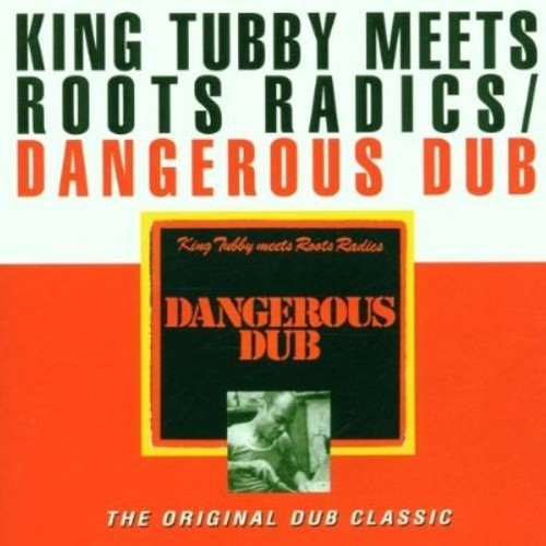 Dangerous Dub - King Tubby