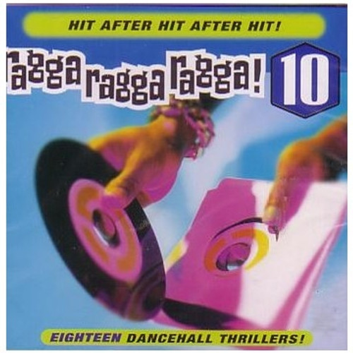 Ragga Ragga Ragga 10 - Various Artists