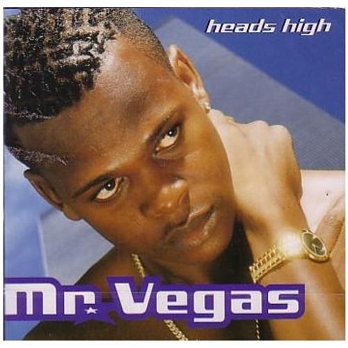 Heads High - Mr. Vegas
