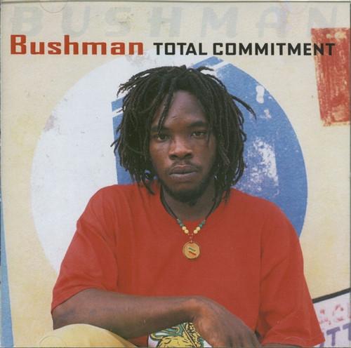 Total Commitment - Bushman