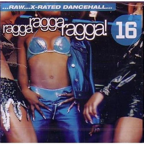 Ragga Ragga Vol.16 - Various Artists