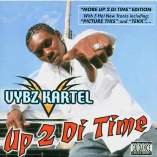 Up 2 Di Time  /  Vybz Kartel Gre275.2