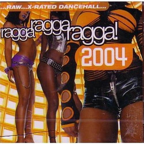 Ragga Ragga Ragga 2004 - Various Artists