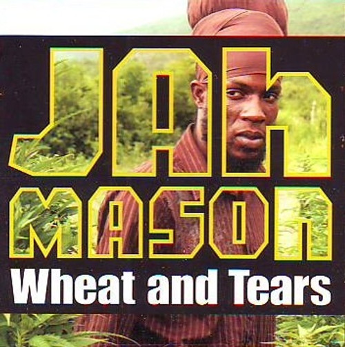 Wheat And Tear - Jah Mason (LP)