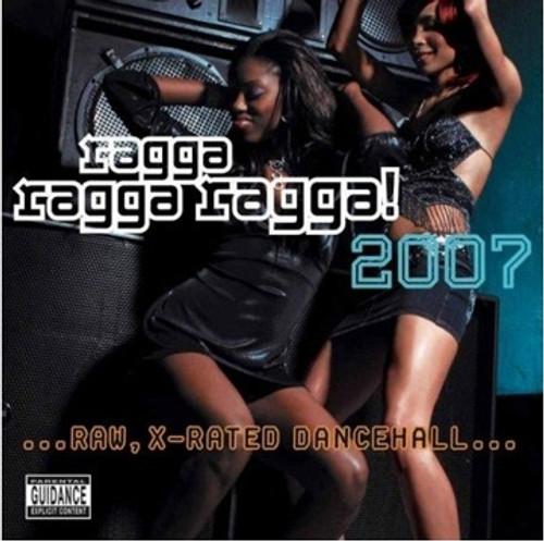Ragga Ragga Ragga 2007 - Various Artists