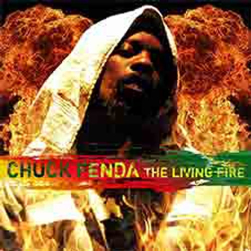 The Living Fire - Chuck Fenda