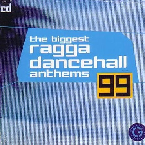 Dancehall Anthems 99 - Various Artists
