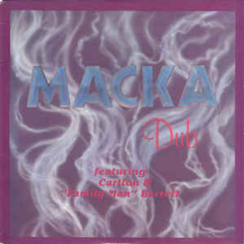 Macka Dub - Carlton & Family Man Barrett