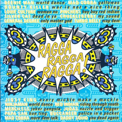 Ragga Ragga 3 - Various Artist