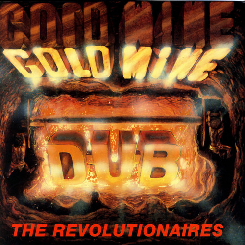 Goldmine Dub - Revolutionaries