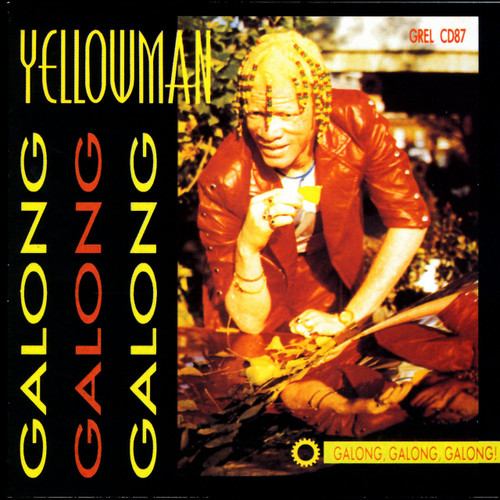 Galong Galong Galong - Yellowman