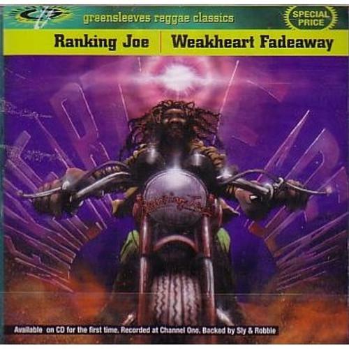 Weakheart Fade Away - Ranking Joe