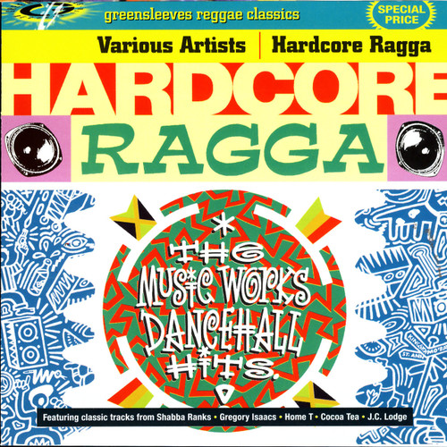 Hardcore Ragga 1 - Music Works - Various Artists