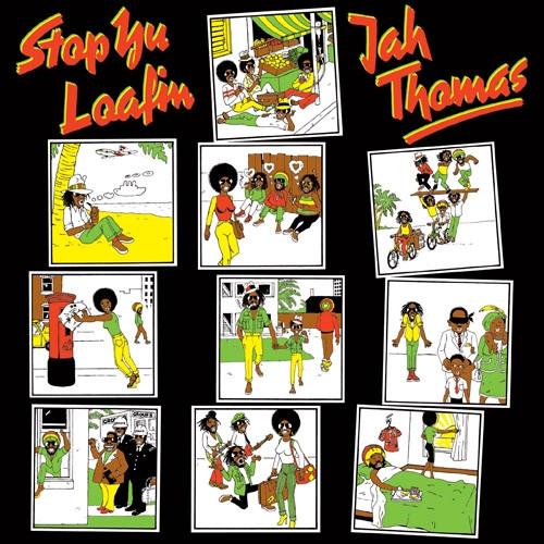 Stop Yu Loafing - Jah Thomas