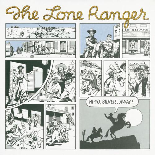 Hi Yo Silver, Away! - Lone Ranger