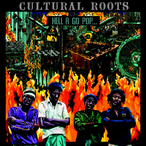 Hell A Go Pop - Cultural Roots