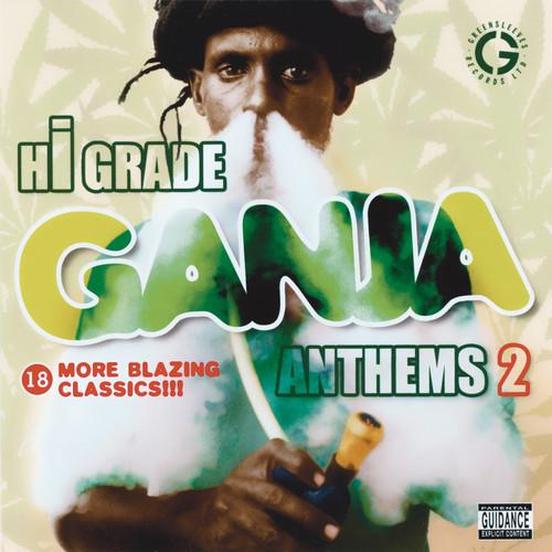 Hi-grade Ganja Anthems 2 - Various Artists