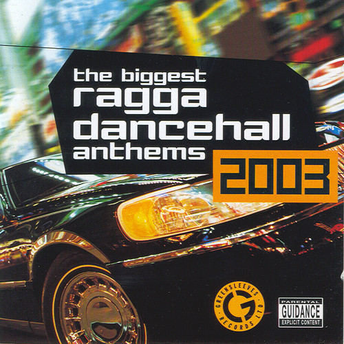 Dancehall Anthems 2003 - Various Artists