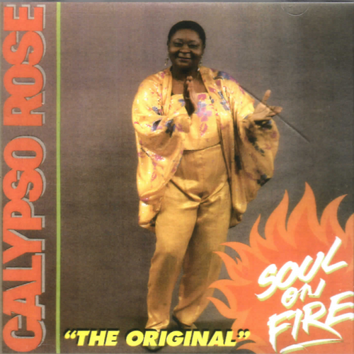 Original Soul On Fire. - Calypso Rose