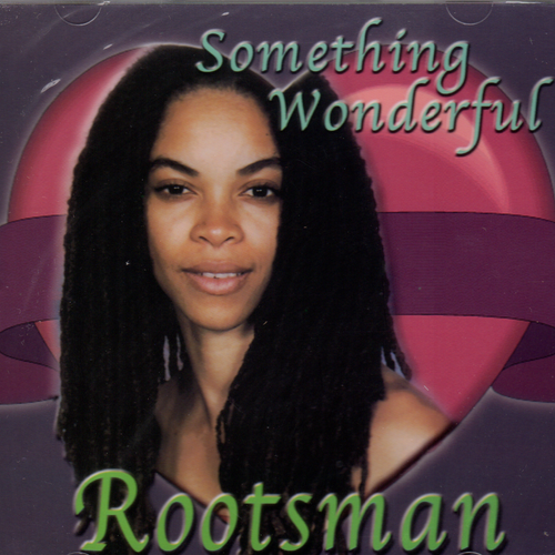 Something Wonderful - Rootsman