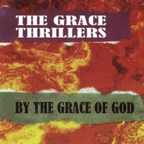 By The Grace Of God - The Grace Thrillers