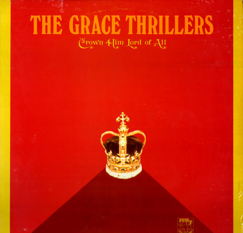 Crown Him Lord Of All - Grace Thrillers