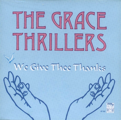 We Give Thee Thanks - Grace Thrillers