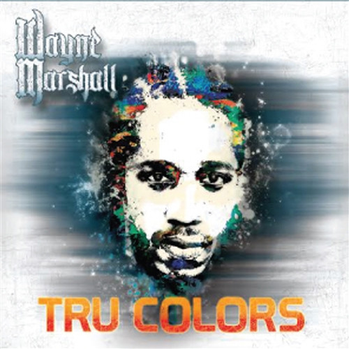 Tru Colors - Wayne Marshall