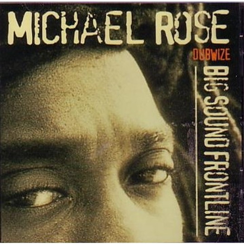 Big Sound Frontline - Michael Rose