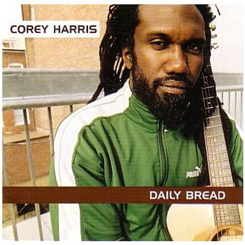 Daily Bread - Corey Harris