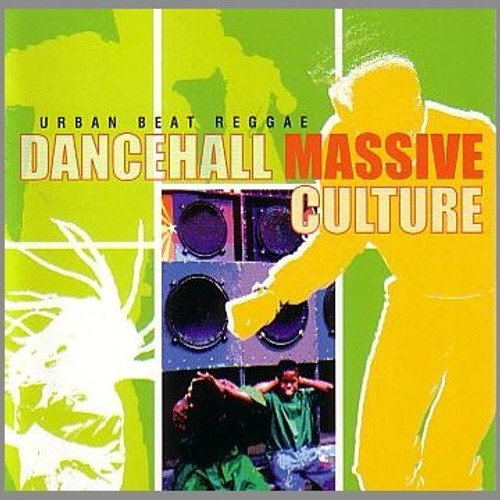 Dancehall Massive Culture:urban Beat Reggae - Various Artists