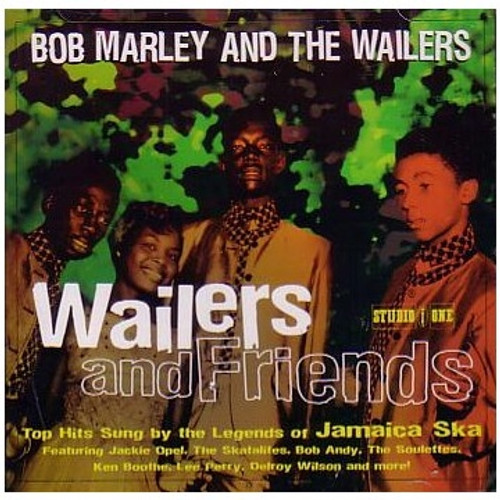 Wailers & Friends - Bob Marley & The Wailers