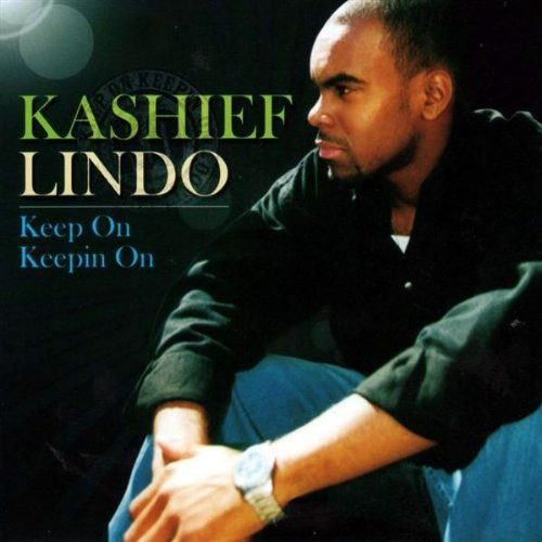 Keep On Keepin On - Kashief Lindo