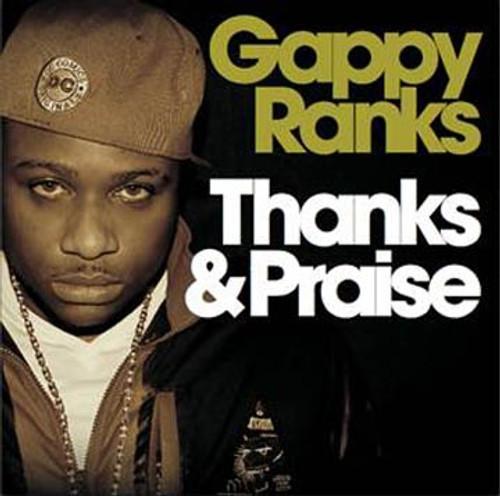 Thanks And Praise - Gappy Ranks