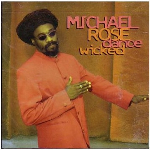 Dance Wicked - Micheal Rose (LP)