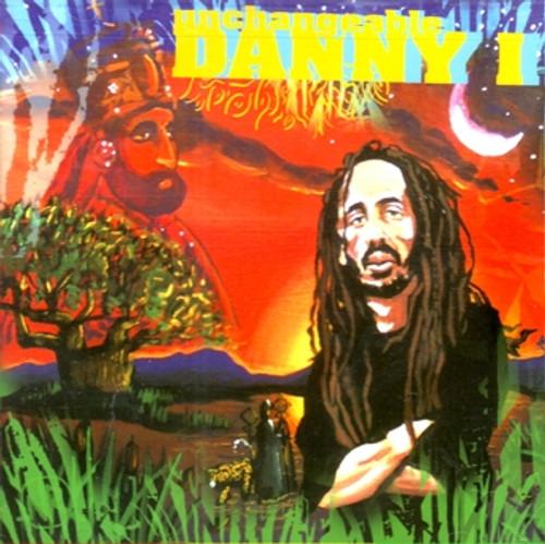 Unchangeable - Danny I