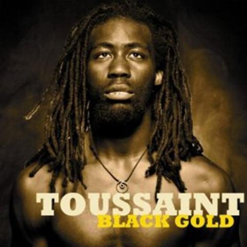 Black Gold - Toussaint