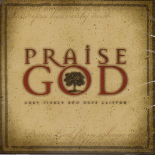 Praise God - Andy Piercy & Dave Clifton