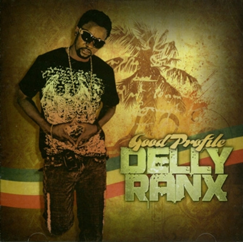 Good Profile - Delly Ranks